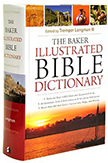 The Baker Illustrated Bible Dictionary