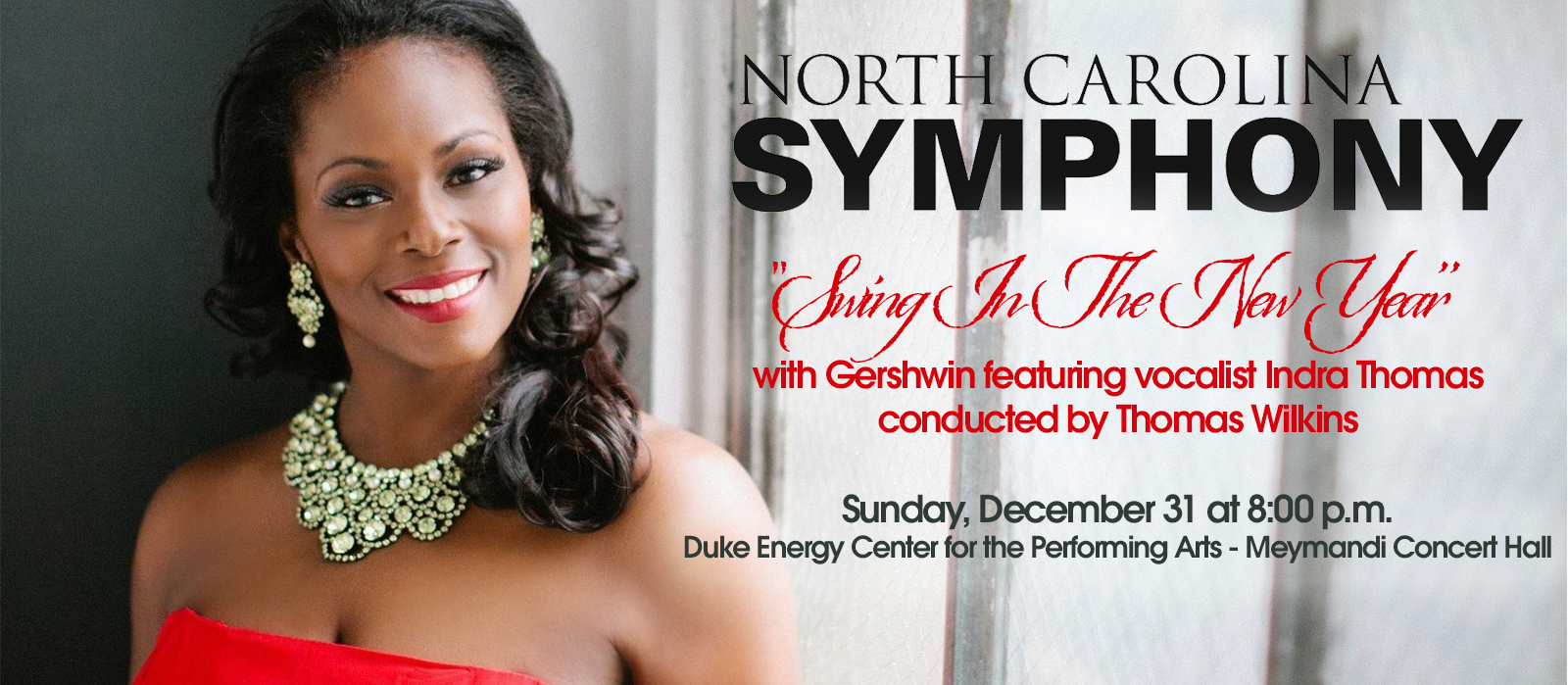 NC Symphony Swing in the New Year with Indra Thomas